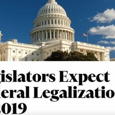 Legislators Expect Federal Legalization in 2019