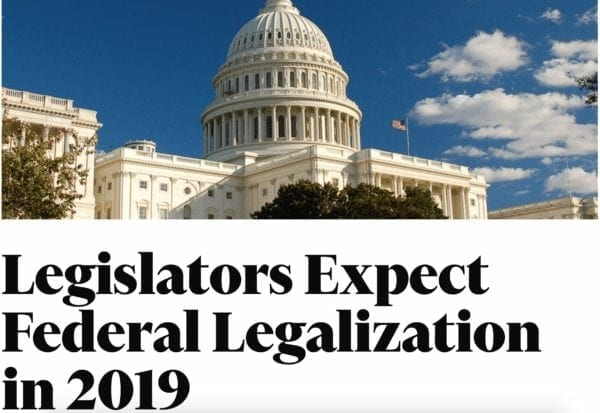 Legislators Expect Federal Legalization in 2019