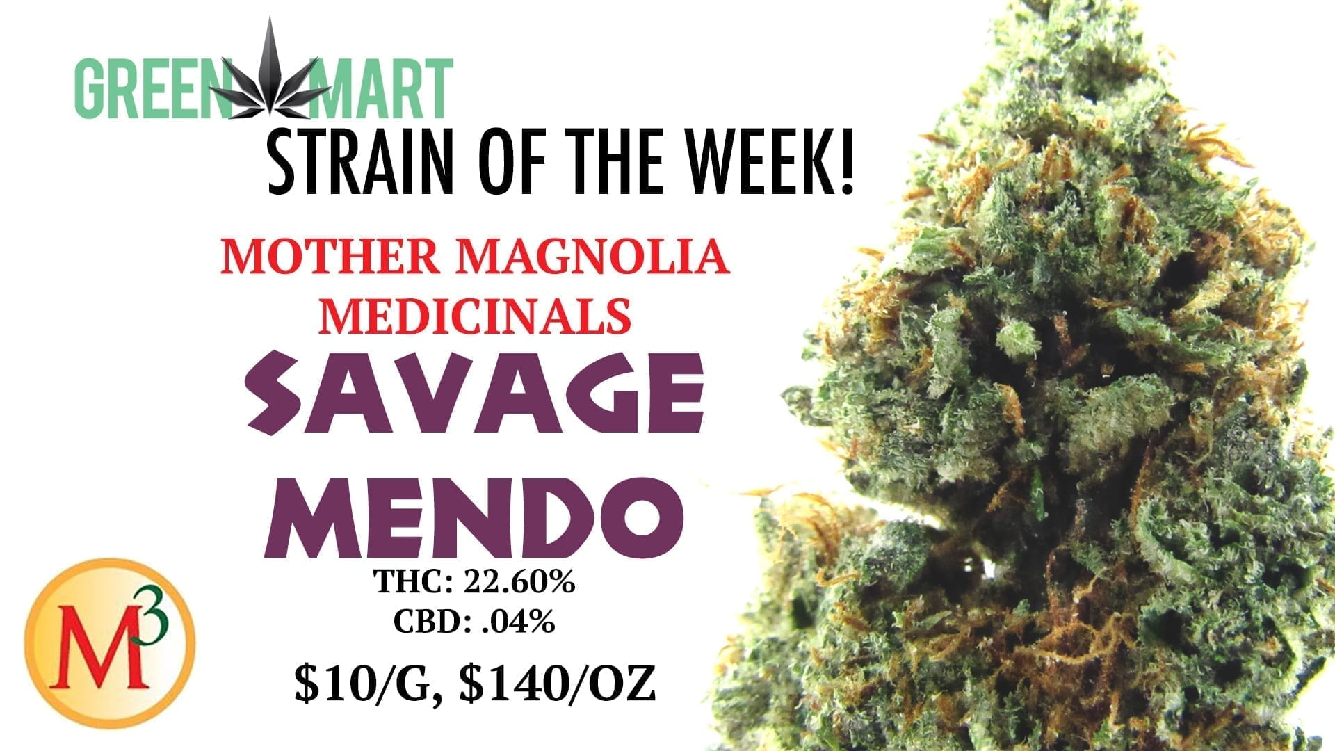 Savage Mendo Strain of the Week