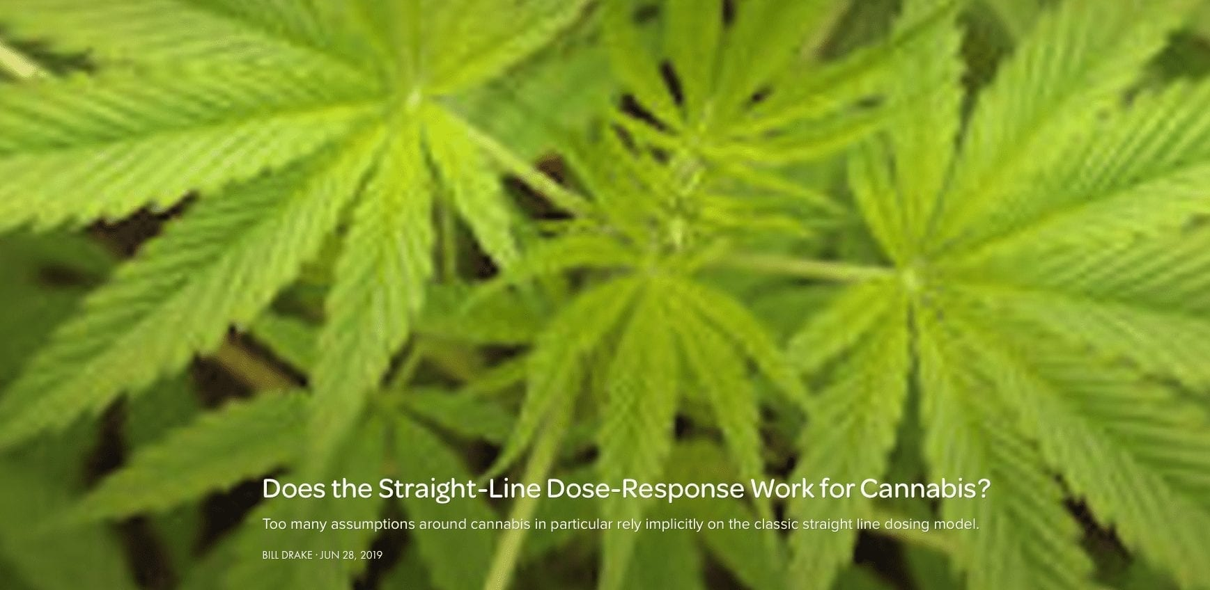 Does the Straight-Line Dose-Response Work for Cannabis?