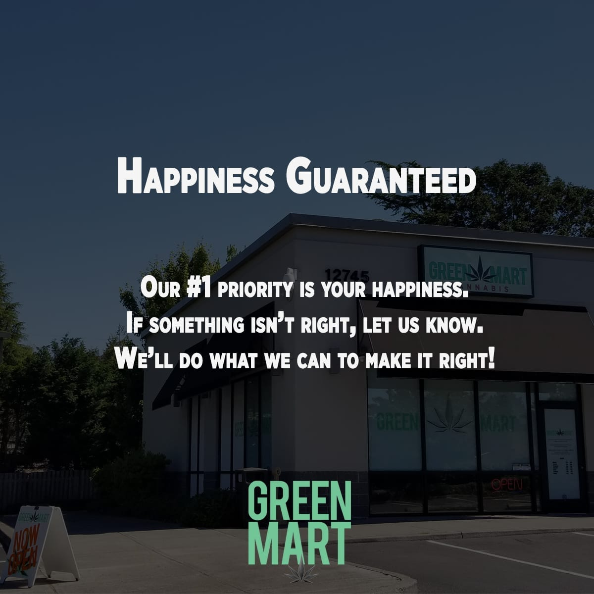 Our #1 priority is your happiness. If something isn't right, let us know. We'll do what we can to make it right!